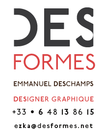 DES FORMES : kind of design